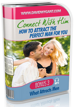 Connect With Him -  What Attracts Men
