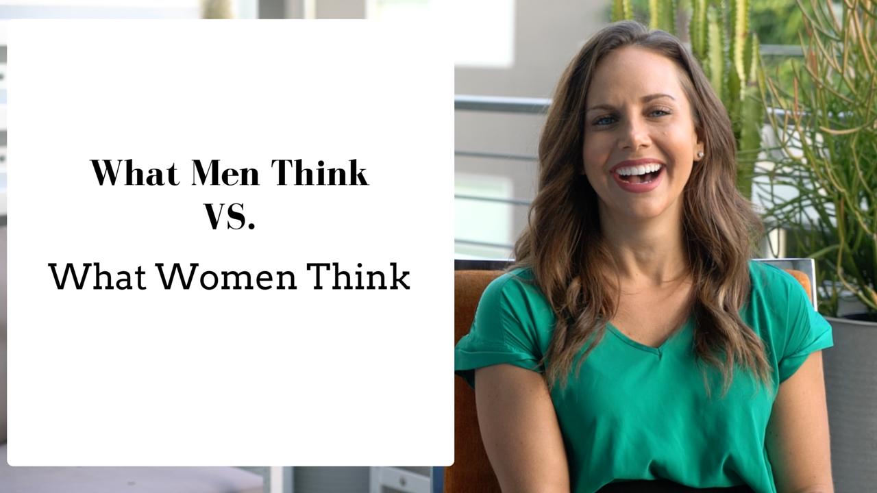 What Men ThinkVS.